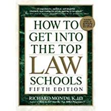 How to Get Into Top Law Schools 5th Edition (How to Get Into the Top Law Schools) (English Edition)