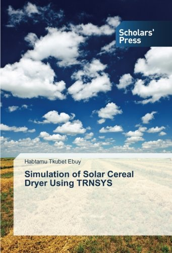 Simulation of Solar Cereal Dryer Using TRNSYS