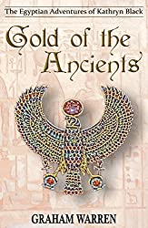 Gold of the Ancients (The Egyptian Adventures of Kathryn Black Book 4)
