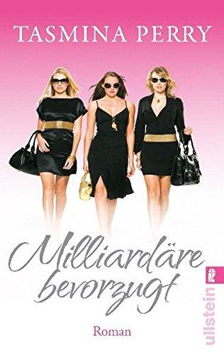 Milliardäre bevorzugt (Ullstein Belletristik)