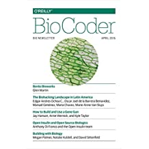 BioCoder #10: April 2016 by Inc. O'Reilly Media (2016-04-30)