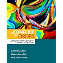 In Conflict and Order: Understanding Society, Books a la Carte Plus Mysearchlab with Etext -- Access Card Package