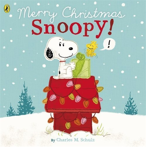 Peanuts: Merry Christmas Snoopy! by (2014-10-02)