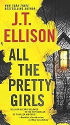 All the Pretty Girls (A Taylor Jackson Novel) by J.T. Ellison (2016-07-26)