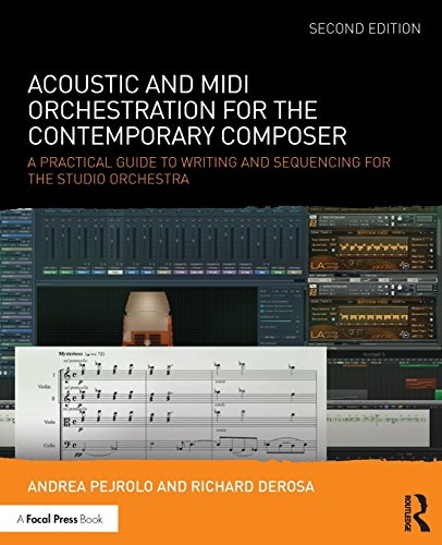Acoustic and MIDI Orchestration for the Contemporary Composer: A Practical Guide to Writing and Sequencing for the Studio Orchestra por Andrea Pejrolo