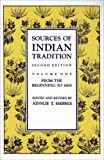 Sources of Indian Tradition – Modern India and Pakistan: 001 (Introduction to Oriental Civilizations)