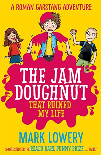 The Jam Doughnut That Ruined My Life (Roman Garstang Disaster)