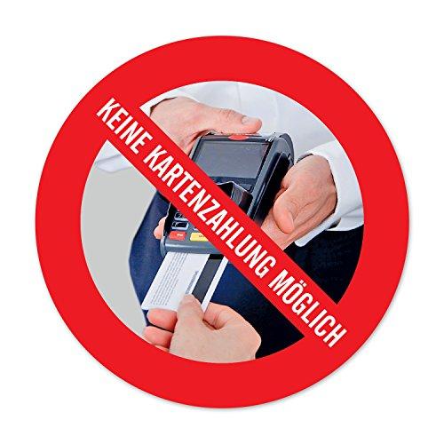 Nur Barzahlung - Keine EC- Kartenzahlung möglich | 5x Aufkleber, rund d:9,5cm | witterungsbeständig & langlebig