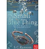 [ Small Blue Thing ] By Ransom, S. C. ( Author ) Jan-2011 [ Paperback ] Small Blue Thing