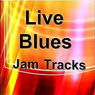 Live Blues Jam Tracks