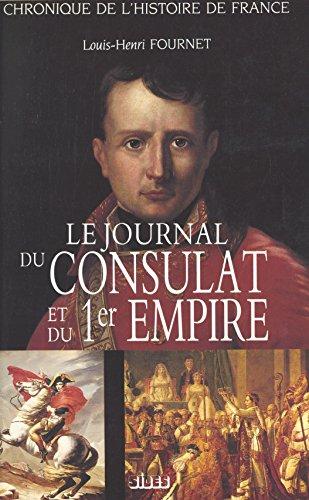Le journal du Consulat et du 1er Empire
