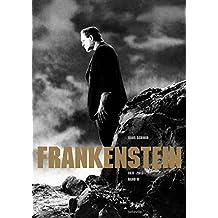 Frankenstein: Band II (1931-2013). Eine Literatur-, Film- und Familiengeschichte in zwei Bänden