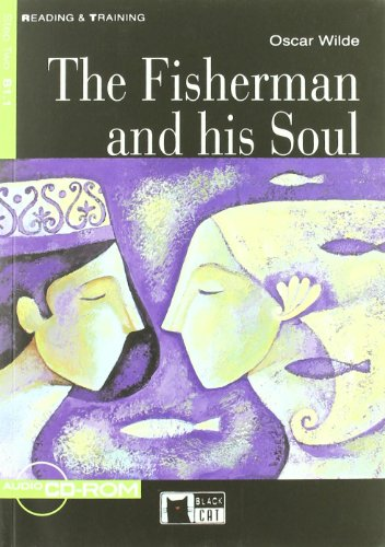 The fisherman and his soul Livello 1 (A1). Con CD-ROM (Reading and training) por Oscar Wilde
