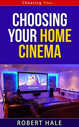 Choosing Your Home Cinema - Choosing Your... Series (English Edition) Home-cinema-equipment