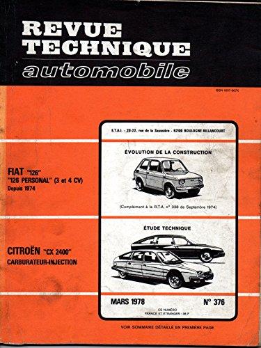 REVUE TECHNIQUE AUTOMOBILE N° 376 CITROEN CX 2400 CARBURATEUR ET INJECTION