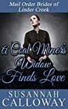 Mail Order Bride: A Coal Miner's Widow Finds Love: A Clean and Wholesome Western Historical Romance (Mail Order Brides of Linder Creek Book 6) (English Edition)