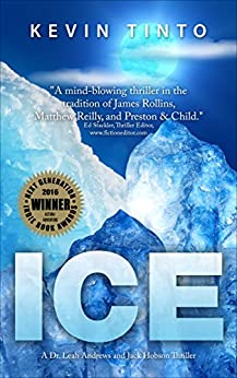 ICE (Dr. Leah Andrews and Jack Hobson Thrillers Book 1) (English Edition) de [Tinto, Kevin]