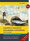 Angelführer Mecklenburg-Vorpommern (inkl. Hiddensee, Usedom) - 91 Angelplätze mit Luftbildaufnahmen und GPS-Punkten