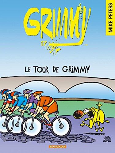 Grimmy - tome 17 - Tour de Grimmy (Le)