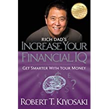 Rich Dad's Increase Your Financial IQ: Get Smarter with Your Money (English Edition)