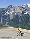 Mountain High: Europe's 50 Greatest Cycle Climbs