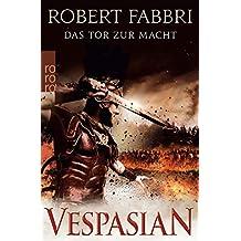 Vespasian. Das Tor zur Macht (Die Vespasian-Reihe, Band 2)