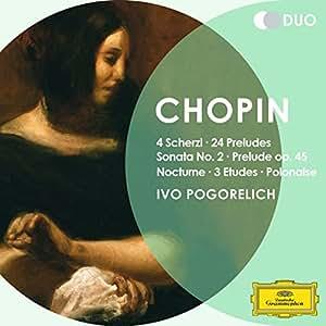 Chopin: 4 Scherzi; 24 Preludes; Sonata No.2; Prelude Op.45; Nocturne, Op.55 No. 2; Etudes, Op.10 Nos.8 & 10, Op.25 No.6; Polonaise, Op.44