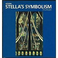 Joseph Stella's Symbolism (Essential Paintings Series) by Irma B. Jaffe