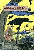 Angelot du Lac, Tome 3 - Les frères engeurs