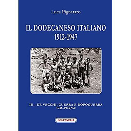 Il Dodecaneso Italiano 1912-1947: 3