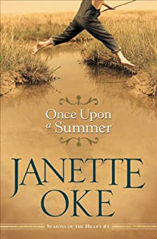 Once Upon a Summer (Seasons of the Heart, Book 1) par [Oke, Janette]