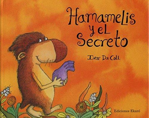 Hamamelis y el secreto (Ponte poronte) por Ivar Da Coll
