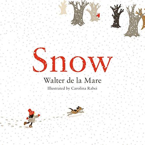 Snow (Four Seasons of Walter de la Mare) por Walter de la Mare