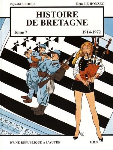 Histoire de Bretagne T7 D'une république à l'autre par Reynald Secher