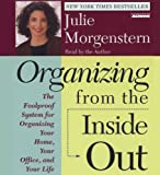 Organizing from the Inside Out: The Foolproof System for Organizing Your Home, Your Office, and Your Life price comparison at Flipkart, Amazon, Crossword, Uread, Bookadda, Landmark, Homeshop18