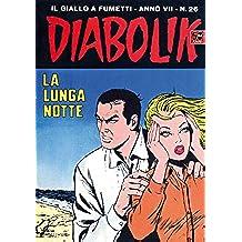 DIABOLIK (128): La lunga notte