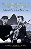 The Loneliest Boy in the World: The Last Child of the Great Blasket