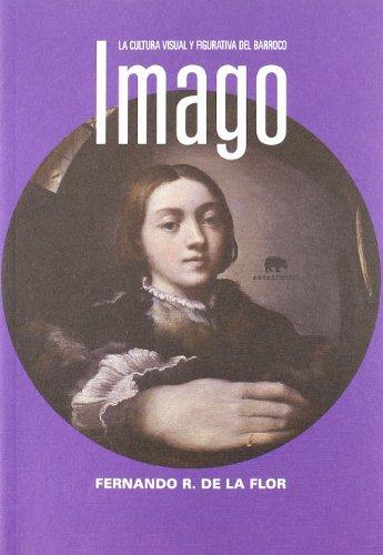 Imago (LECTURAS DE HISTORIA) por Fernando Rodríguez de la Flor