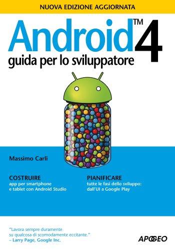Android 4. Guida per lo sviluppatore