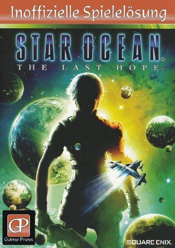 Star Ocean The Last Hope inoffizielles Lösungsheft (Star Ocean Pc)