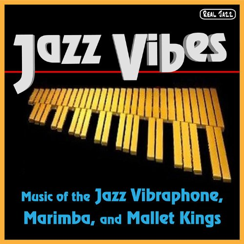 Best of Jazz Vibes: Music of t...