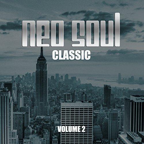 Neo Soul Classic, Vol. 2 [Expl...