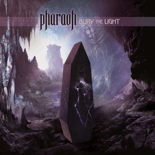 Bury The Light by Pharaoh (2012-03-06)