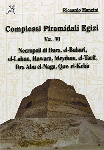 Complessi piramidali egizi: 6 di Riccardo Manzini