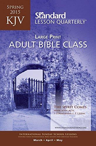 KJV Adult Bible Class Large Print???Spring 2015 (Standard?? Lesson  Quarterly) by Standard Publishing (2015-01-02)