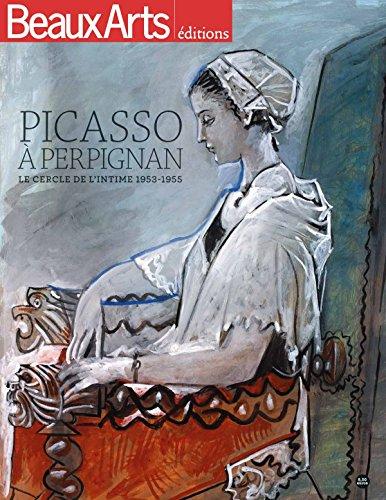 Picasso à Perpignan : Le cercle de l'intime 1953-1955