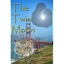 The Twin Moon (The Moon Series)