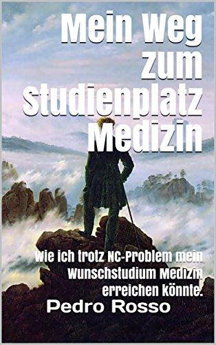 Mein Weg zum Studienplatz Medizin: Wie ich trotz NC-Problem mein Wunschstudium Medizin erreichen könnte. (AHA7 NC SIEGER 1)
