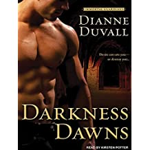 Darkness Dawns by Dianne Duvall (July 25,2011)