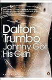 Johnny Got His Gun (Penguin Modern Classics)